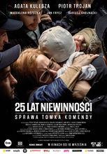 Plakat filmu 25 lat niewinności. Sprawa Tomka Komendy